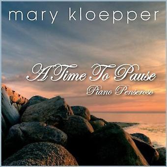 Mary Kloepper - tiempo de importación de USA de pausa [CD]
