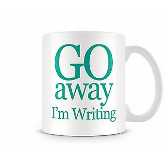 Ga weg Im het schrijven van bedrukte mok