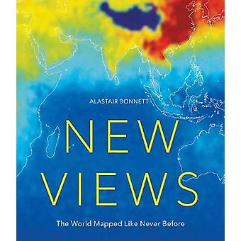 New Views - The World Mapped Like Never Before - 50 maps of our physica