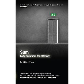 Sum - Tales from the Afterlives (Main) by David Eagleman - 97818476742