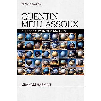 Quentin Meillassoux - filosofia in divenire (2nd Revised edition) b