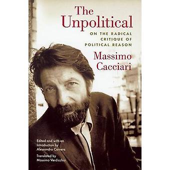 Unpolitical - en la crítica Radical de la razón política por Massi