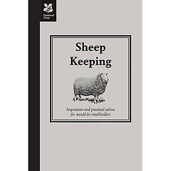 Schafe zu halten - Inspiration und praktische Ratschläge für angehende Smallhol