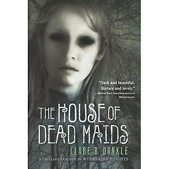 La maison des mortes Maids