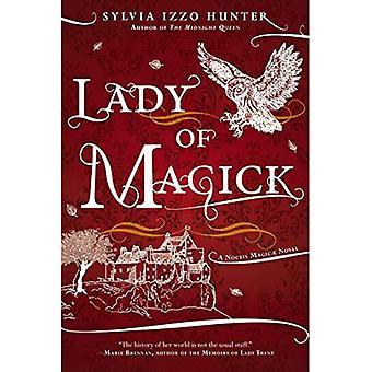 Lady of Magick: ein Noctis Magicae Roman