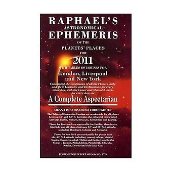 Raphael's Astronomical Ephemeris of the Planets for 2011