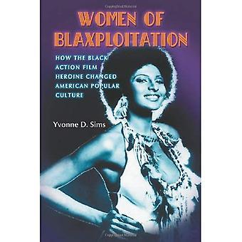 Naisten Blaxploitaatio: Miten musta toiminnan elokuva sankaritar muutti amerikkalaisen populaarikulttuurin