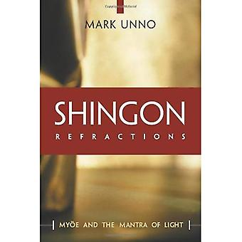 Shingon ljusbrytningar: Myoe och Mantra av ljus
