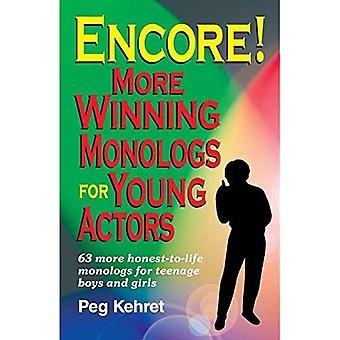 Encore!: More Winning Monologues for Young Actors