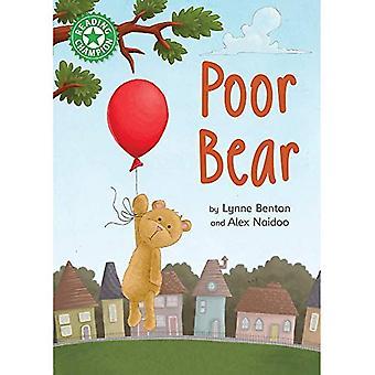Champion de la lecture: Poor Bear: lecture indépendante vert 5 (Champion de la lecture)