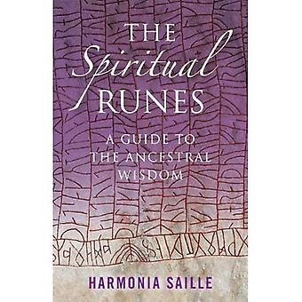 De andliga runorna: En Guide till den uråldriga visdomen