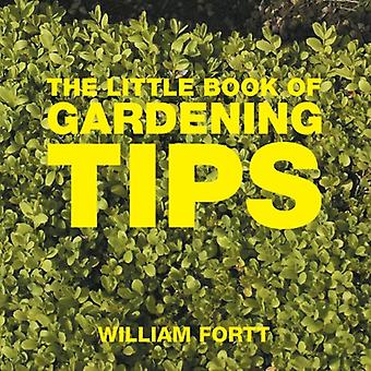 The Little Book of Gardening Tips (Little Books of Tips)