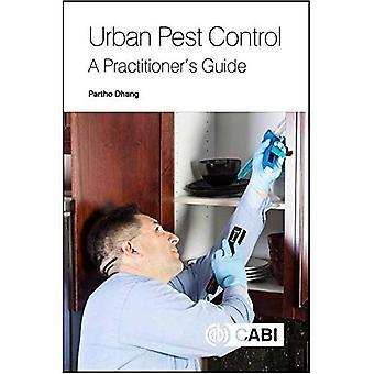 Urban skadedjursbekämpning: En utövares Guide