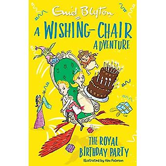 A Wishing-Chair Adventure: The Royal Birthday Party (Blyton Young Readers)