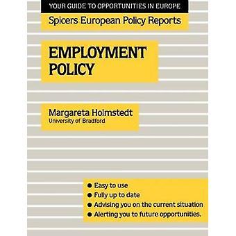 Beschäftigungspolitik Holmstedt & M.