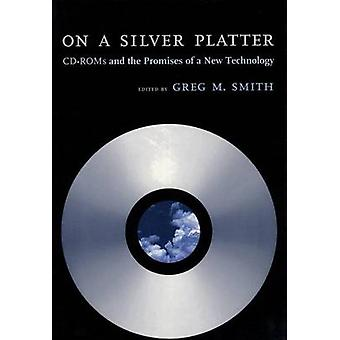 On A Silver Platter by Edited by Greg M Smith