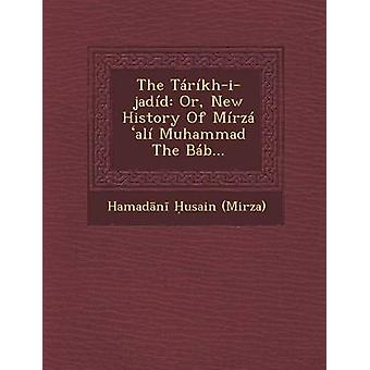 O Trkhijadd ou nova história do Mrz al Muhammad o Bb... por Mirza & Hamadn usain