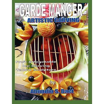 GARDE MANGER ARTISTIC CARVING by Baet & Abundio S.