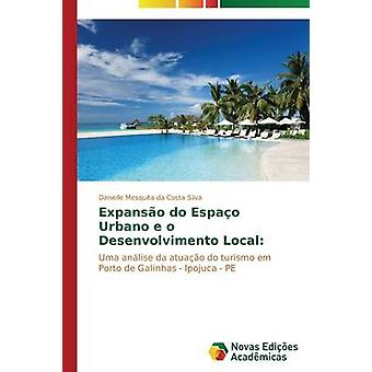 Expanso Espao Urbano e o Desenvolvimento Local par Mesquita da Costa Silva Danielle