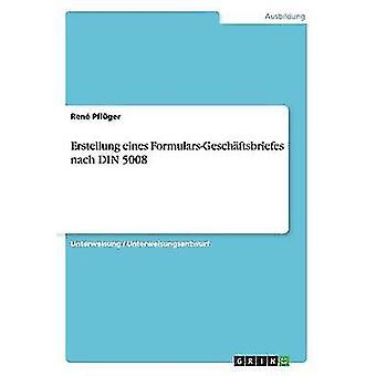 Erstellung eines FormularsGeschftsbriefes nach DIN 5008 av Pflger & Ren