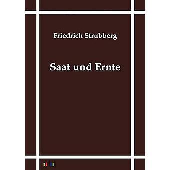 Saat Und Ernte von bewohnte & Friedrich