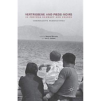 Vertriebene and Pieds-Noirs in Postwar Germany and France: Comparative Perspectives