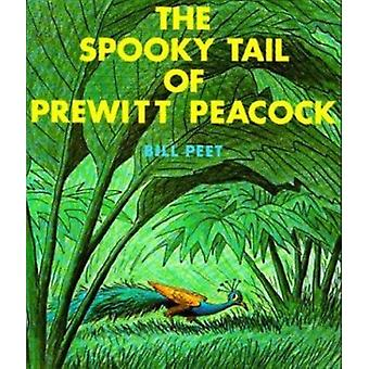 Spooky Tail of Prewitt Peacock - The (Sandpiper Houghton Mifflin book