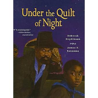 Under the Quilt of Night by Deborah Hopkinson - James Ransome - 97807