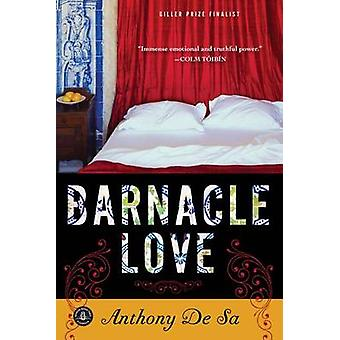 Barnacle Love by Anthony De Sa - 9781565129269 Book