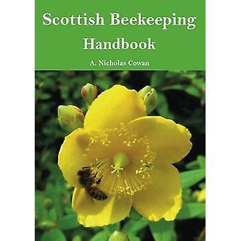 Scottish Beekeeping Handbook by A. Nicholas Cowan - 9781840336689 Book