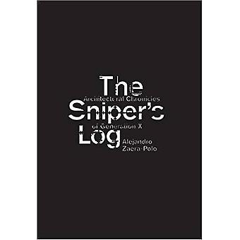The Sniper's Log - An Architectural Perspective of Generation-X by Ale