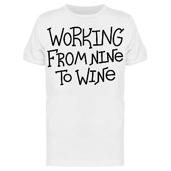 Working From Nine To Wine Slogan Tee Men's -Image by Shutterstock