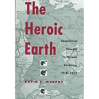De heldhaftige aarde-geopolitieke gedachte in Weimar Duitsland-1918-33 door