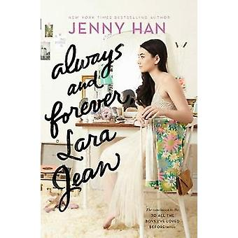 Always and Forever - Lara Jean by Jenny Han - 9781481430487 Book