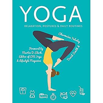 Yoga: Relaxation, Postures, Daily Routines (Health and Wellbeing)