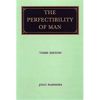 The Perfectibility of Man
