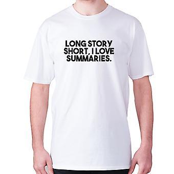 Mens drôle t-shirt slogan tee sarcasme humour sarcastique - Longue histoire courte, j'aime les résumés