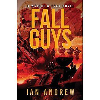 Fall Guys: A Wright & Tran Novel (Wright & Tran Novel)