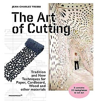 Art of Cutting Traditional and New Techniques for paper Ca par JeanCharles Trebbi