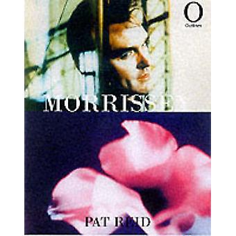 Morrissey (New edition) by Pat Reid - 9781899791736 Book