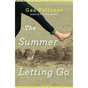The Summer of Letting Go by Polisner & Gae