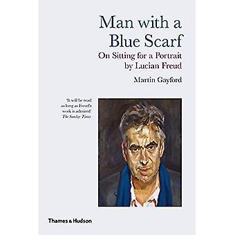 Uomo con una sciarpa blu: il seduto per un ritratto di Lucian Freud