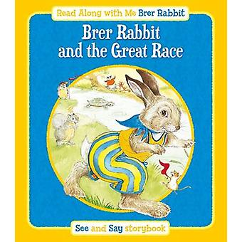 Brer Rabbit and the Great Race by Lesley Smith - 9781841359632 Book