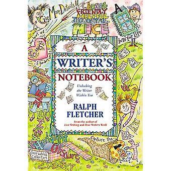 Caderno de escritores: Destravando o escritor dentro de você