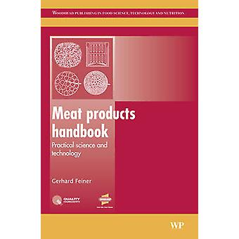 Meat Products Handbook Practical Science and Technology by Feiner & G.