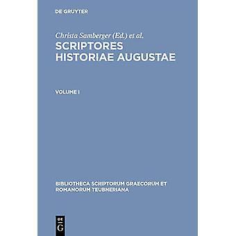 Scriptores Historiae Augustae. Volume I by Seyfarth & W.