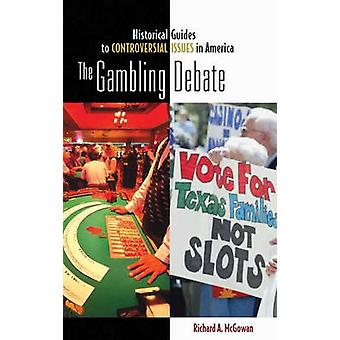 The Gambling Debate by McGowan & Richard