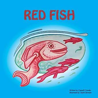 Red Fish by Crowder & Caswell