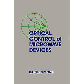 Optical Control of Microwave Devices by Simons & Rainee N.