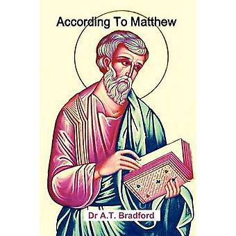According To Matthew by Bradford & Adam Timothy